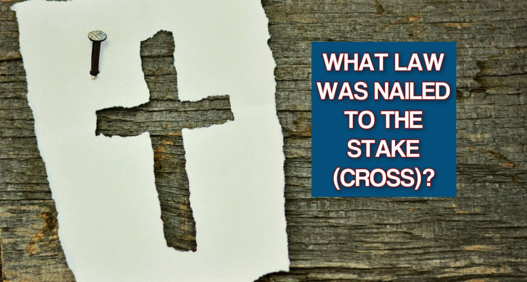 What Law Was Nailed To The Stake - cross- FEATURED IMAGE