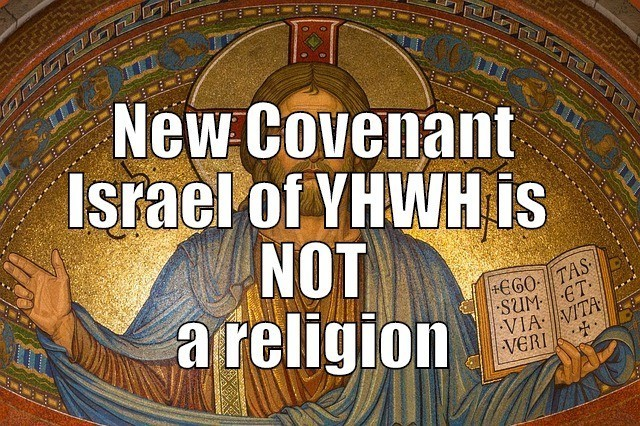 israel of yhwh is not a religion