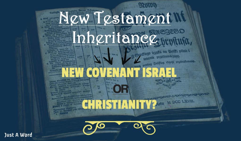 New Testament Inheritance