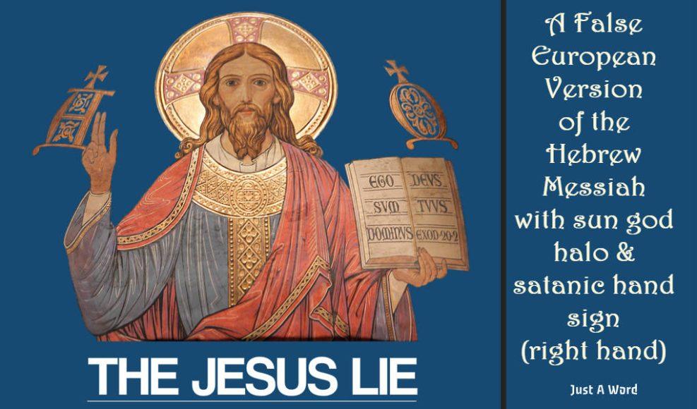 The Jesus Lie