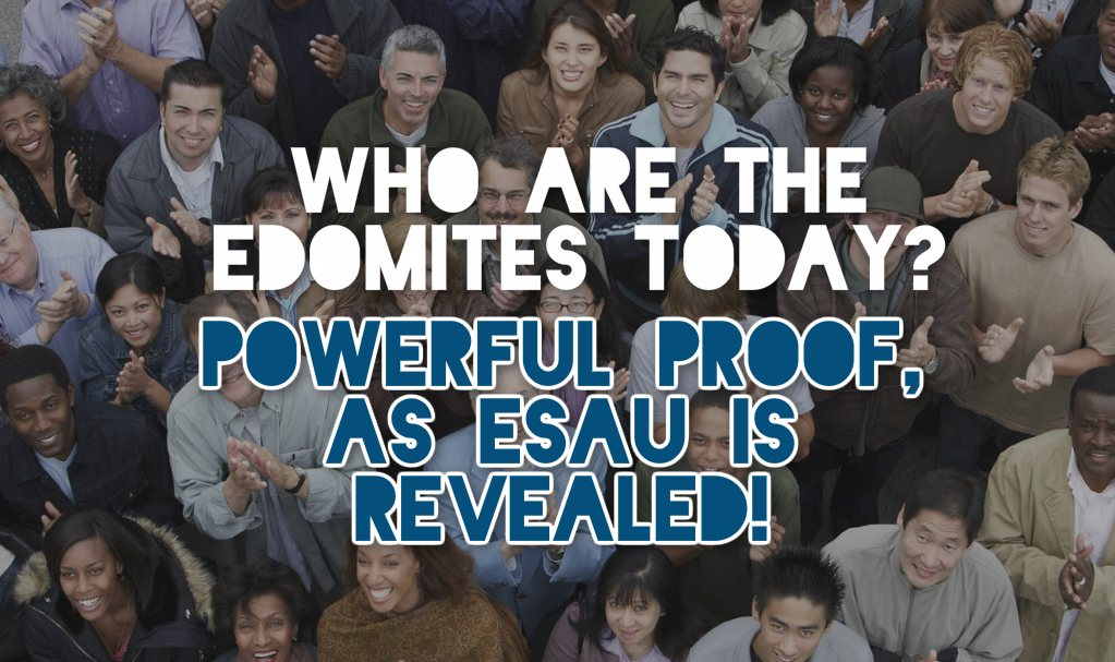 Who are the edomites today - descendants of esau