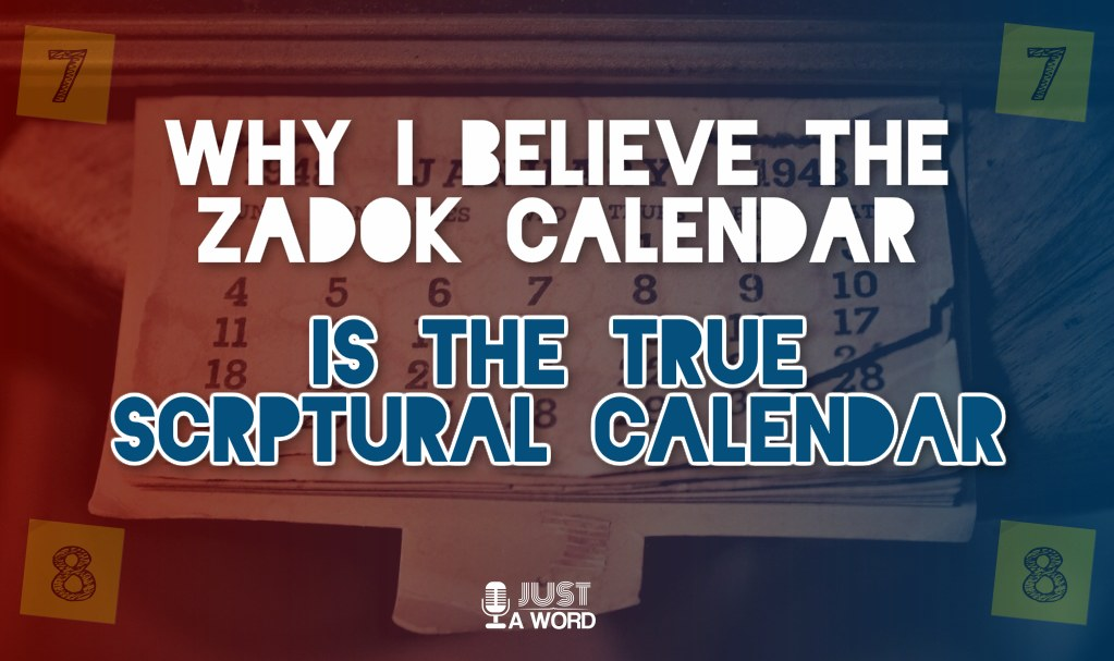 Why I believe Zadok Calendar to be the true scriptural calendar