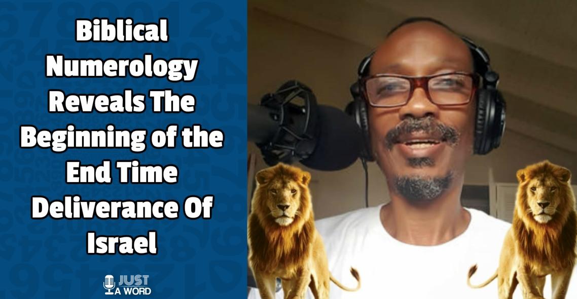 Biblical Numerology End Time Deliverance of Israel