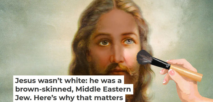 Jesus wasn't white